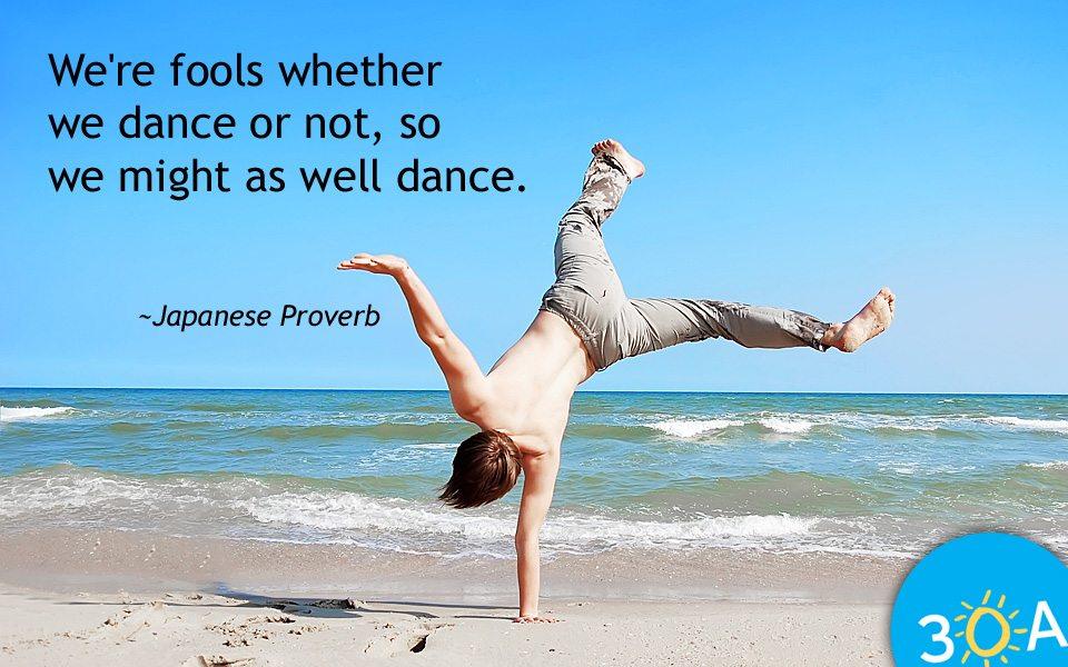 Dancing Fools Quote