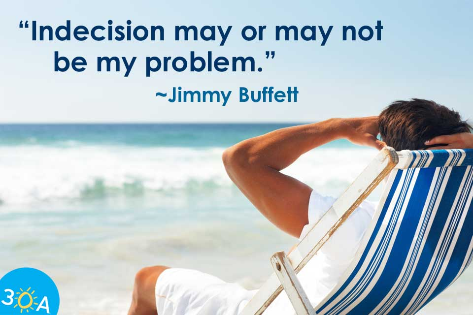 Jimmy-Buffett-Indecision-Quote-960
