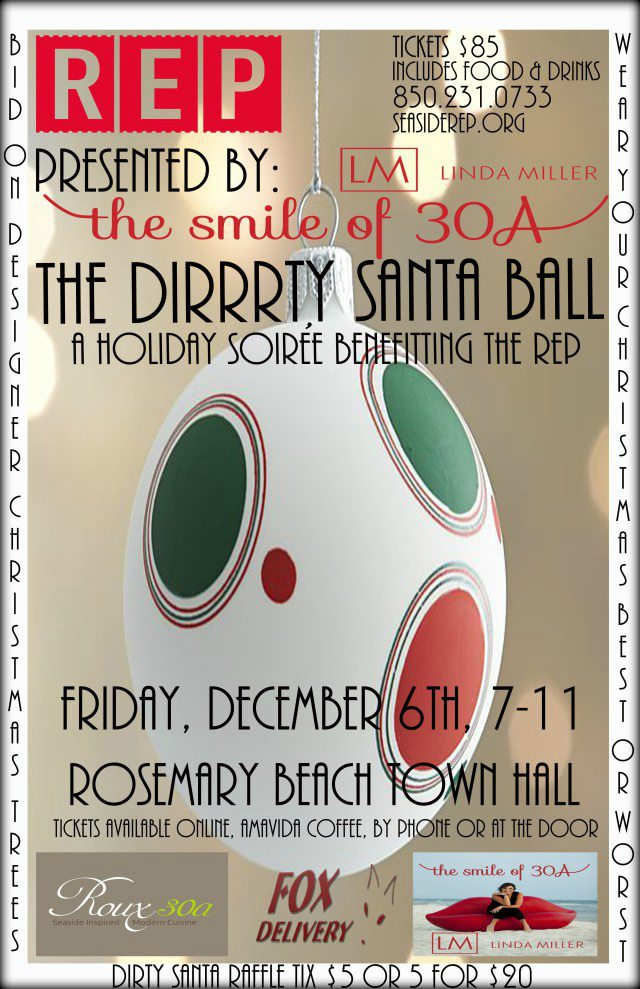 30A South Walton dirty santa ball 2013 poster1 Get Ready to Have a Ball with Dirty Santa in Rosemary Beach!