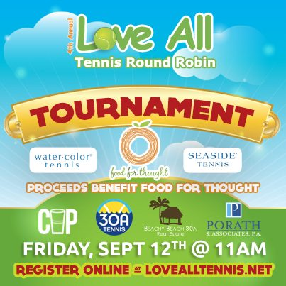 30A South Walton tennis Registration Open for the 4th Annual Love All Tennis Round Robin