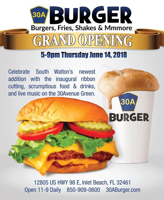 Grand Opening Celebration: 30A Burger