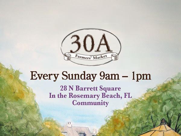 CANCELED: 30A Farmers Market Rosemary Beach