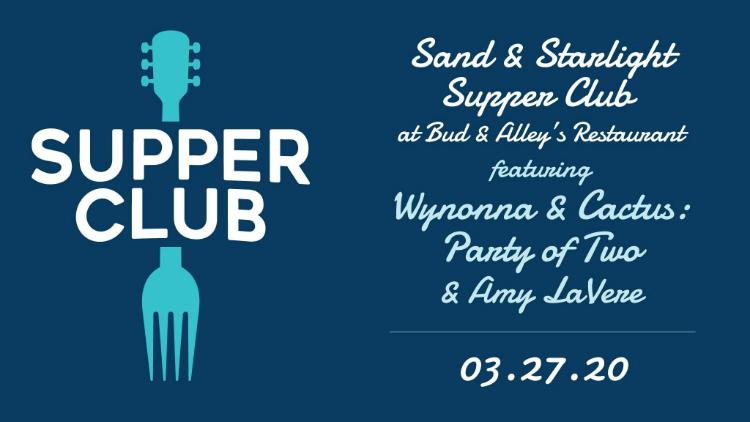 CANCELED: Sand & Starlight Supper Club Ft. Wynonna Judd & Cactus Moser